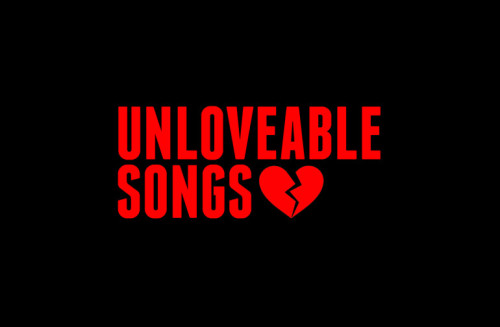 10: Unloveable Songs